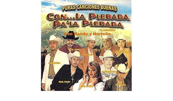Con la Plebada Pa la Plebada by Various artists on Amazon Music - Amazon.com
