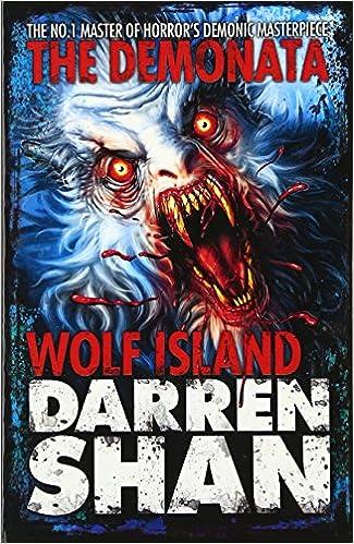 Wolf Island (The Demonata, Book 8)