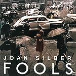 Fools: Stories   Joan Silber