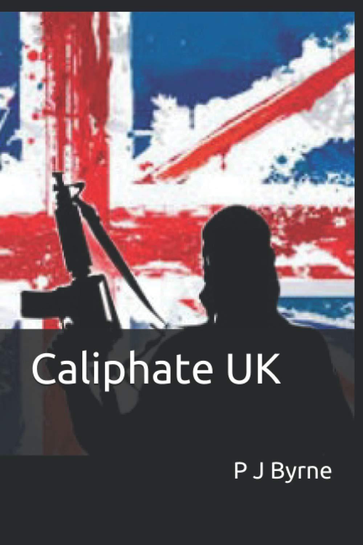 Caliphate UK: Amazon.es: Byrne, P J: Libros en idiomas ...