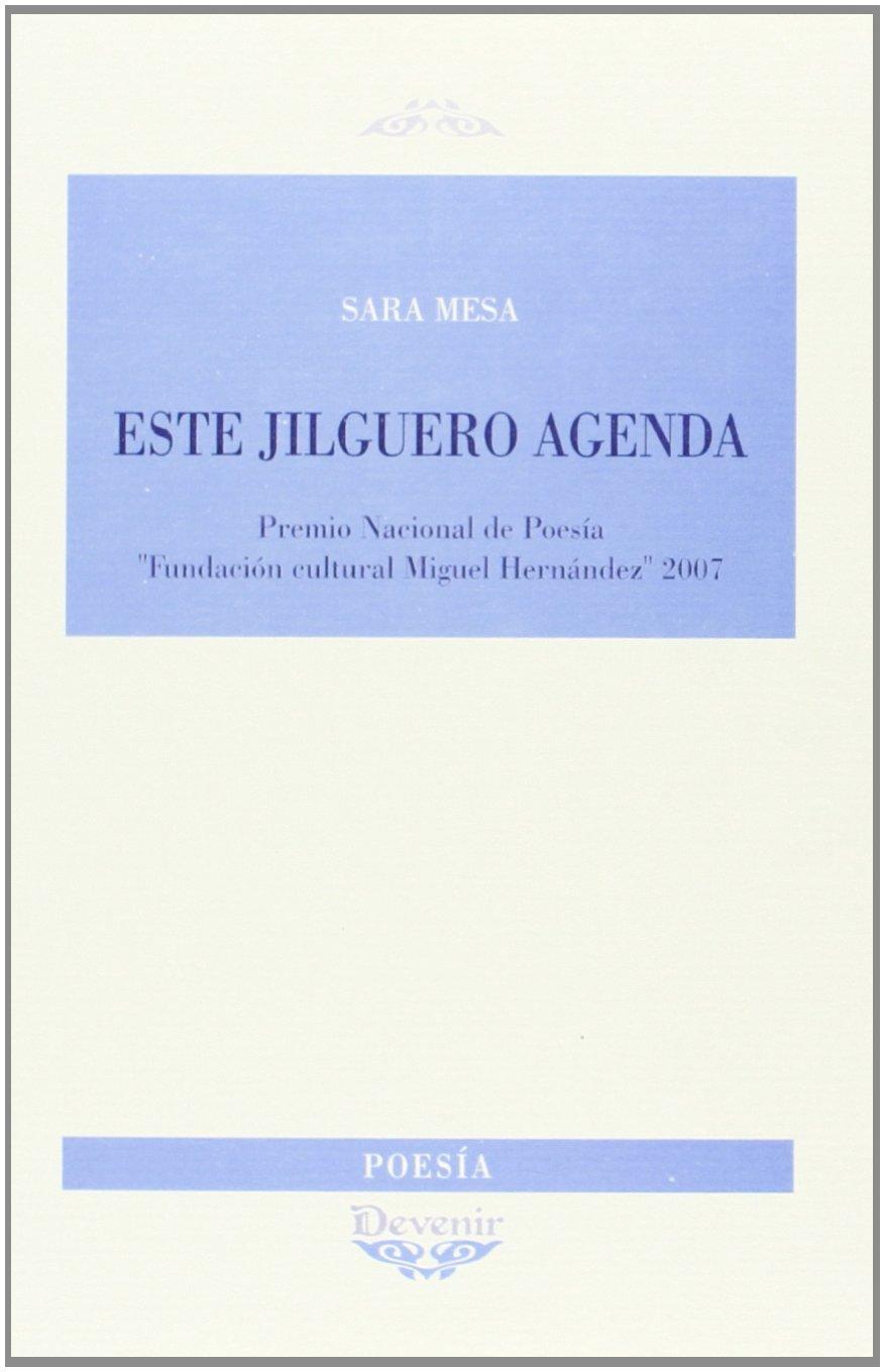ESTE JILGUERO AGENDA: Editor. Devenir Juan Pastor ...
