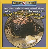 What Desert Animals Eat (¿Qué comen los animales del Desierto?), Joanne Mattern, 0836873718