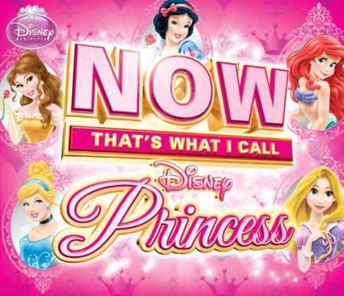 Princess Now Disney (Now That's What I Call Disney)