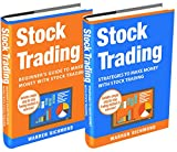 img - for Stock Trading: 2 Books in 1: Beginner s Guide + Strategies to Make Money with Stock Trading (Stock Trading, Day Trading, Options Trading, Stock Market, Investing and Trading, Trading) book / textbook / text book