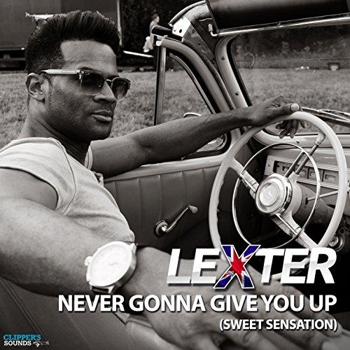 Never Gonna Give You up (Sweet Sensation) [Tom Boxer Remix]