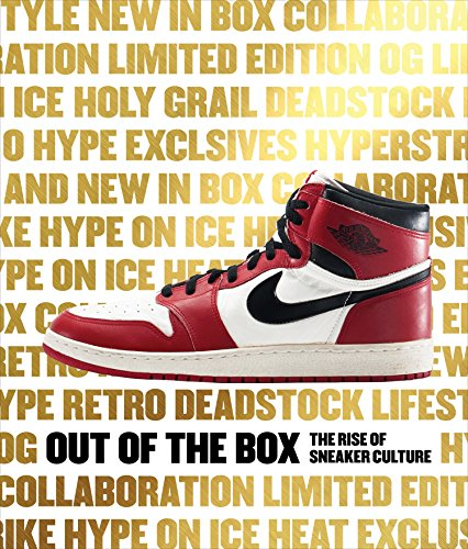 Price comparison product image Out of the Box: The Rise of Sneaker Culture