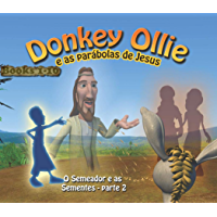 Donkey Ollie Parables Portuguese  1-10: Sunday School Portuguese (English Edition)