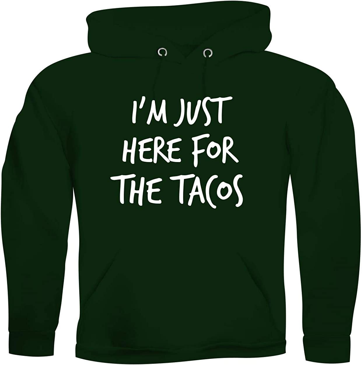I'm Just Here For The Tacos - Adult Sweatshirt Hoodie