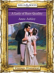 A Lady of Rare Quality (Mills & Boon Historical)