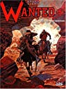 Wanted, tome 5 : Superstition mountains par Ramaïoli
