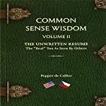 Common Sense Wisdom, Volume II | Pepper de Callier
