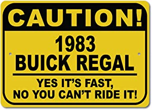 1983 83 Buick Regal Caution Fast Car Sign, Metal Novelty Gift Sign, Man Cave Wall Decor, Garage Sign - 10x14 inches