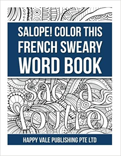 Book Salope! Color This French Sweary Word Book (French Edition)