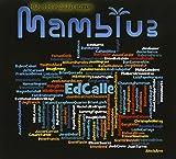 Ed Calle Presents Mamblue