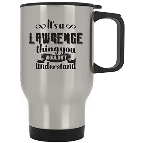 b5a715e8177 Amazon.com: Lawrence Name Funny Gifts - It's A Lawrence Thing You ...