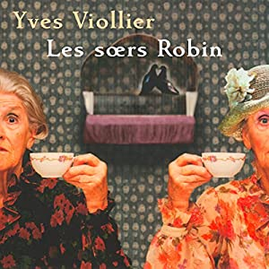 Les soeurs Robin Hörbuch