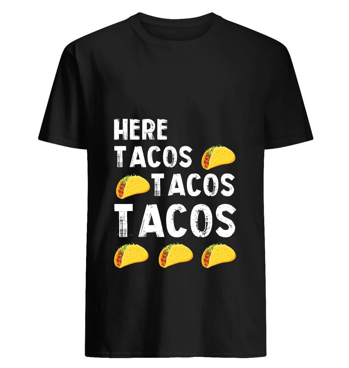 Did Someone Say Tacos T Shirt 26 T Shirt For Unisex