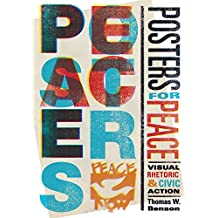 Posters for Peace: Visual Rhetoric and Civic Action