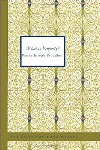 Book What is Property? by Pierre-Joseph Proudhon (2007-03-08)