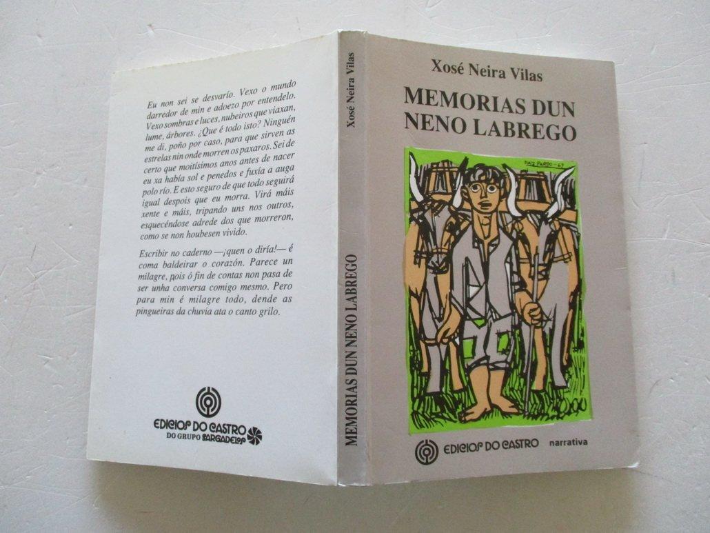 Memorias Dun Neno Labrego Narrativa Amazon Co Uk Neira Vilas Xose 9788485134700 Books