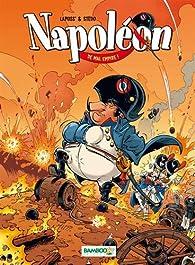 Napoléon, tome 1 : De mal empire par  Lapuss'