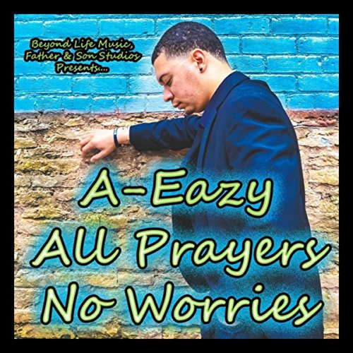 All Prayers, No Worries ()