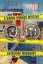 Coin (Donna Howard Mysteries) (Volume 1)