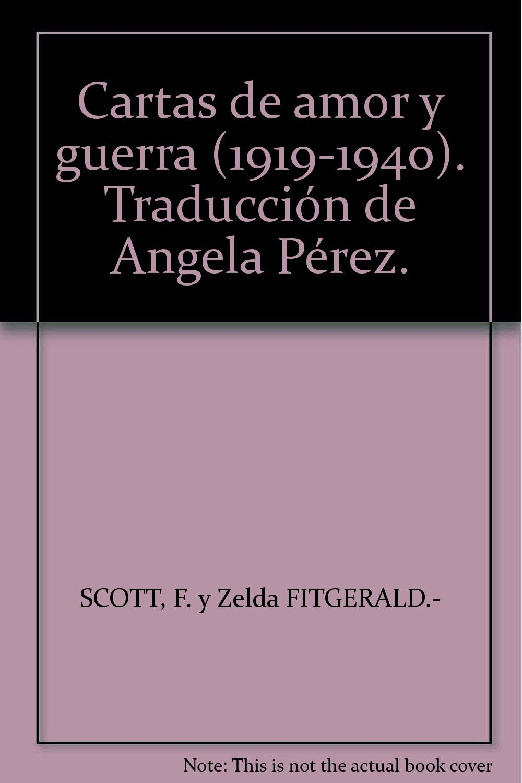 Cartas de amor y guerra 1919-1940 . Traducción de Angela ...