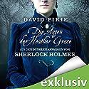 Die Augen der Heather Grace (Aus den dunklen Anfängen von Sherlock Holmes 1) Hörbuch von David Pirie Gesprochen von: Peter Lontzek