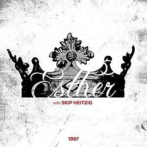 17 Esther - 1987 Speech