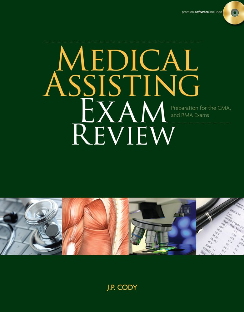Medical Assisting Exam Review: Preparation for the CMA and RMA Exams (Prepare Your Students For Certification Exams)