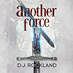 Another Force | D. J. Rockland