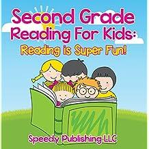 Second Grade Reading For Kids: Reading is Super Fun!: Phonics for Kids 2nd Grade (Children's Beginner Readers Books)