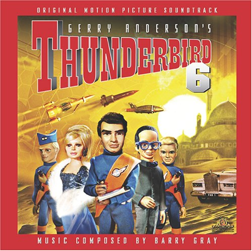 Thunderbird 6-Original Motion Picture Soundtrack