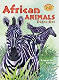img - for African Animals Dot-to-Dot book / textbook / text book