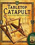 Tabletop Catapult - Build Your Own Siege Engine! - Catapult Kit & Book Included