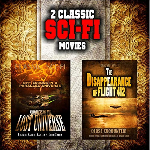 Classic Sci-Fi Movie Double Bill: Prisoners of the Lost Universe and The Disappearance of Flight 412