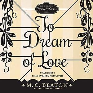 To Dream of Love Audiobook