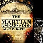 The Martian Ambassador   Alan K. Baker