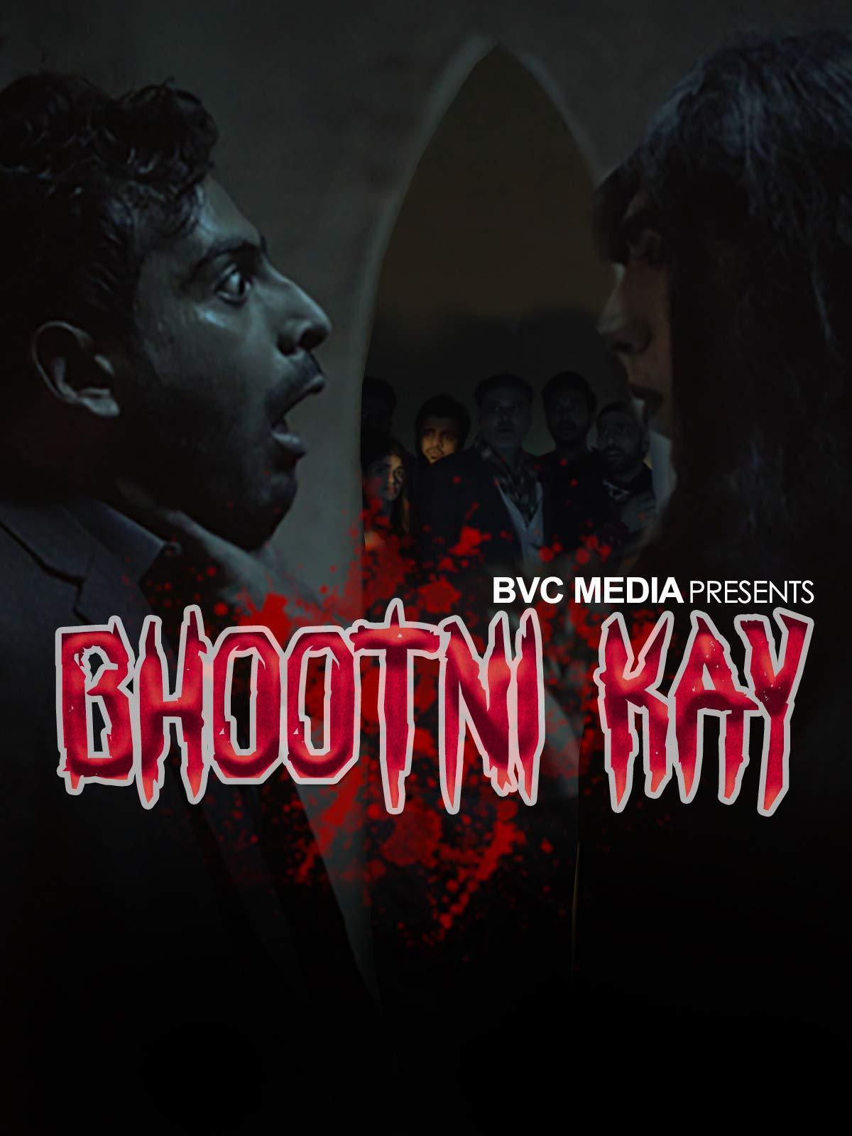 Bhootni Kay