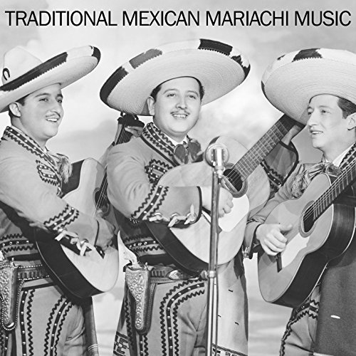 - Traditional Mexican Mariachi Music