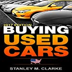 Buying Used Cars: 2017 Edition | Stanley M. Clarke