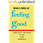 Feeling Good: 20 Practical Strategies To Win Over Depression (English Edition)