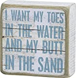 I Want My Toes In The Water And My Butt In The Sand - Vintage Plank Board Beach Coastal Decor Box Sign - 4-in x 4-in
