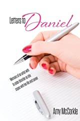 Letters to Daniel: Memoirs of an artist with bipolar disorder as she copes with her life and career Paperback