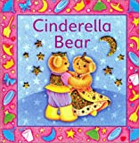 Cinderella Bear, Sue Harris, 157145876X