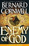 Enemy of God, Bernard Cornwell, 0312155239