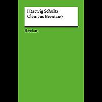 Clemens Brentano: Reclam Literaturstudium (German Edition)