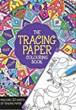The Tracing Paper Colouring Book (Buster Activity Books)