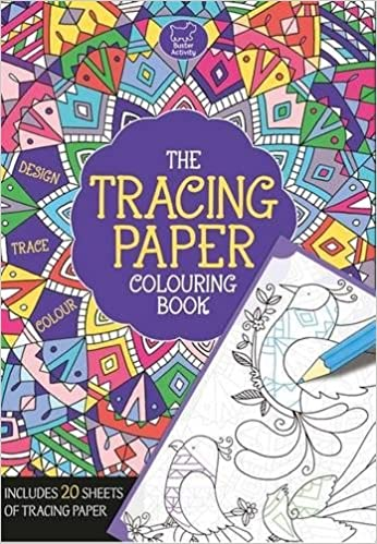 The Tracing Paper Colouring Book NA 9781780553214 Amazon Books